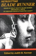 "Retrofitting Blade Runner: Issues in Ridley Scott's ""Blade Runner"" and Philip K. Dick's ""Do Androids Dream of Ele... (Paperback)"