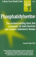 Phosphatidylserine (Ps) : Number-One Brain Booster: The Nutrient Building Block That Accelerates All Brain Functi... (Paperback)