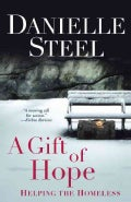 A Gift of Hope: Helping the Homeless (Paperback)