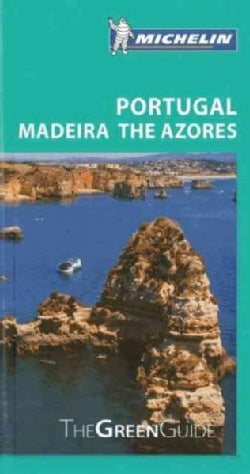 The Michelin Green Guide Portugal Madeira the Azores (Paperback)