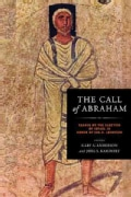 The Call of Abraham: Essays on the Election of Israel in Honor of Jon D. Levenson (Hardcover)