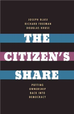 The Citizen's Share: Putting Ownership Back into Democracy (Hardcover)