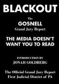 Blackout: The Gosnell Grand Jury Report the Media Does Not Want You to Read (Paperback)