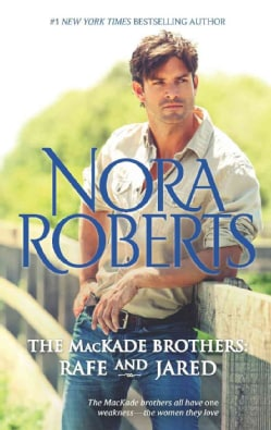 Rafe and Jared: The Return of Rafe MacKade / The Pride of Jared MacKade (Paperback)
