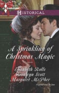 A Sprinkling of Christmas Magic: Christmas Cinderella / Finding Forever at Christmas / The Captain's Christmas Angel (Paperback)