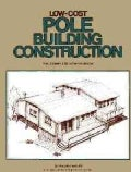 Low-Cost Pole Building Construction (Paperback)