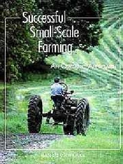 Successful Small-Scale Farming: An Organic Approach (Paperback)