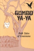 Gumbo Ya-Ya: A Collection of Louisiana Folk Tales (Paperback)