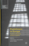 Punishment in Europe: A Critical Anatomy of Penal Systems (Hardcover)