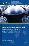 Controlling Comitology: Accountability in a Multi-Level System (Hardcover)