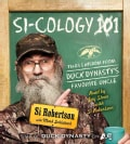 Si-cology 1: Tales and Wisdom from Duck Dynasty's Favorite Uncle (CD-Audio)