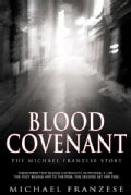 Blood Covenant: The Michael Franzese Story (Hardcover)