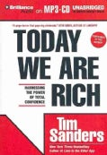 Today We Are Rich: Harnessing the Power of Total Confidence (CD-Audio)