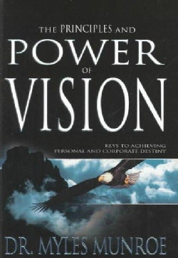 The Principles and Power of Vision (Hardcover)