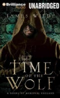 The Time of the Wolf: A Novel of Medieval England (CD-Audio)