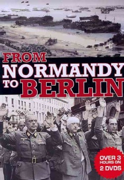From Normandy to Berlin