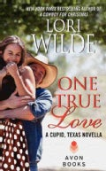One True Love: A Cupid, Texas Novella (Paperback)