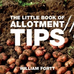 The Little Book of Allotment Tips (Paperback)