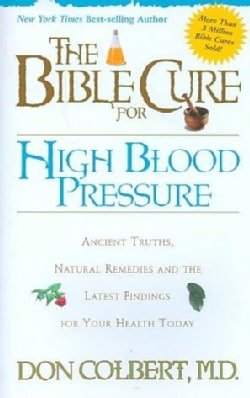 The Bible Cure for High Blood Pressure (Paperback)