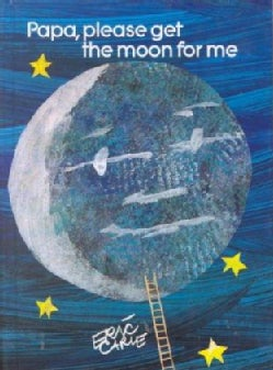 Papa, Please Get the Moon for Me (Hardcover)