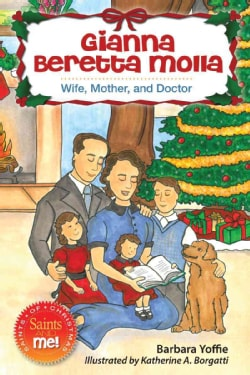 Gianna Beretta Molla: Wife, Mother, and Doctor (Paperback)