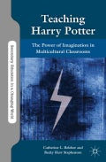 Teaching Harry Potter: The Power of Imagination in Multicultural Classrooms (Paperback)