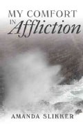 My Comfort in Affliction (Paperback)