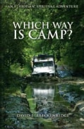 Which Way Is Camp?: An Ethiopian Spiritual Adventure (Paperback)