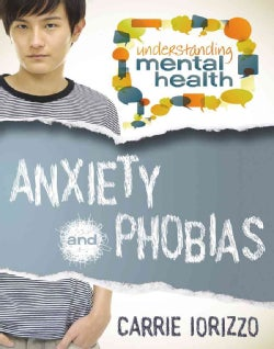 Anxiety and Phobias (Paperback)