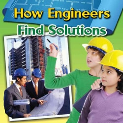 How Engineers Find Solutions (Hardcover)