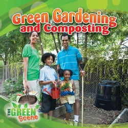 Green Gardening and Composting (Hardcover)