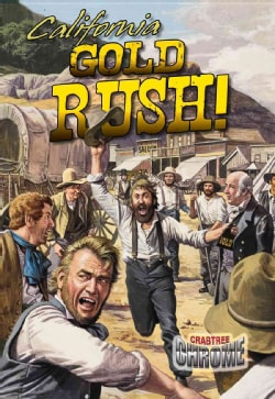 California Gold Rush! (Paperback)
