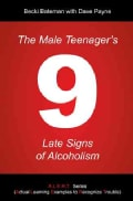 The Male Teenagers 9 Late Signs of Alcoholism (Paperback)
