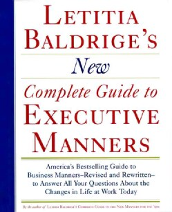 Letitia Baldrige's New Complete Guide to Executive Manners (Hardcover)