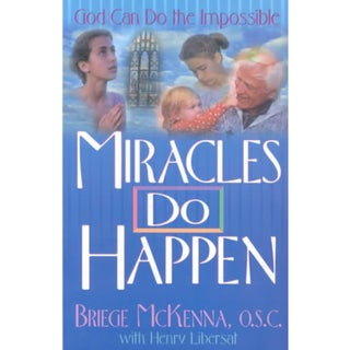 Miracles Do Happen: God Can Do the Impossible (Paperback)
