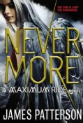 Nevermore: The Final Maximum Ride Adventure (Paperback)