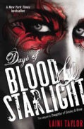 Days of Blood & Starlight (Paperback)