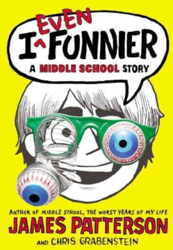 I Even Funnier: A Middle School Story (Hardcover)