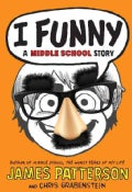 I Funny: A Middle School Story (Hardcover)