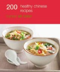 200 Healthy Chinese Recipies (Paperback)
