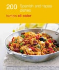 200 tapas & spanish dishes (Paperback)