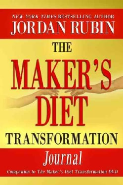 The Maker's Diet Transformation Journal (Paperback)