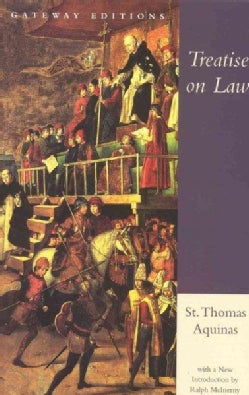 Treatise on Law: Summa Theologica, Questions 90-97 (Paperback)