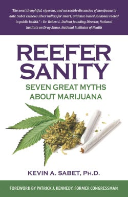 Reefer Sanity: Seven Great Myths About Marijuana (Paperback)