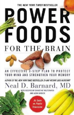 Power Foods for the Brain: An Effective 3-Step Plan to Protect Your Mind and Strengthen Your Memory (Paperback)