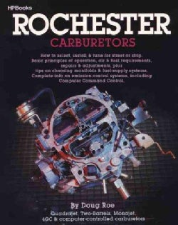 Rochester Carburetors: Tune, Rebuild or Modify (Paperback)