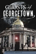 Ghosts of Georgetown (Paperback)