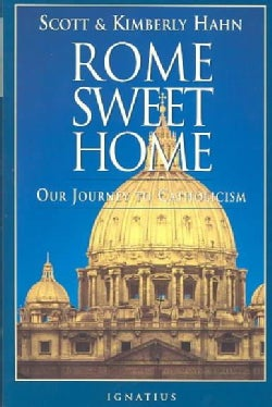 Rome Sweet Home: Our Journey to Catholicism (Paperback)