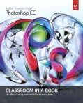 Adobe Photoshop CC Classroom in a Book (Paperback)