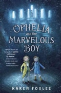 Ophelia and the Marvelous Boy (Hardcover)